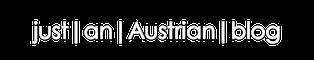 just|an|Austrian|blog